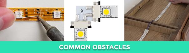 LED strip lights - obstacles in LED strip lighting